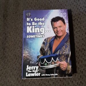 It's Good to be the King...Sometimes Jerry Lawler